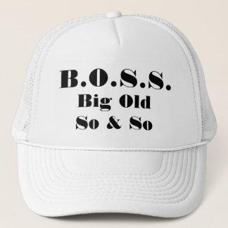BOSS Big Old So & So Trucker Hat