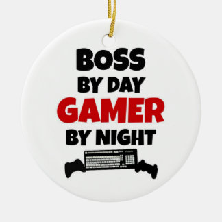 Boss by Day Gamer by Night Round Ceramic Ornament