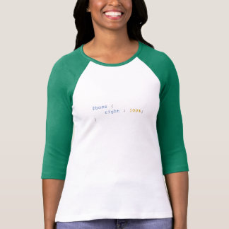 Boss is Always Right Funny CSS T-Shirt