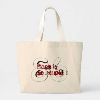 Boss is so stupid 86 large tote bag