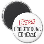 Boss...Kind of a Big Deal