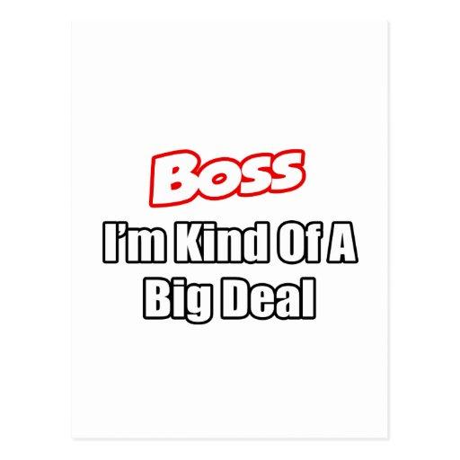 Boss...Kind of a Big Deal Postcard