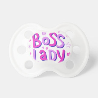 Boss lady baby pacifiers