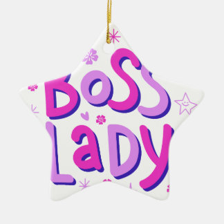 Boss lady ceramic ornament