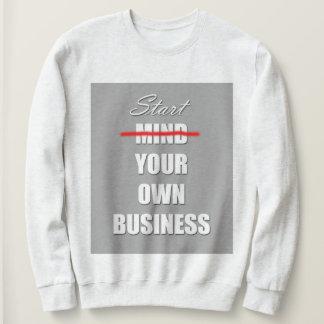 Boss life sweatshirt