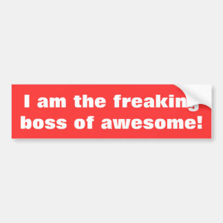 Boss of awesome bumper sticker