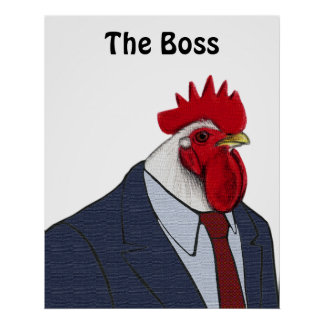 Boss Rooster Poster