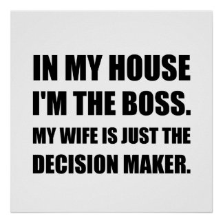Boss Wife Decision Maker Poster