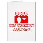 Boss...Will Work For Cocktails