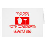 Boss...Will Work For Cocktails Cards