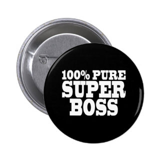 Bosses Birthday Parties : 100% Pure Super Boss 2 Inch Round Button
