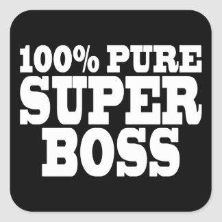 Bosses Birthday Parties : 100% Pure Super Boss Square Sticker