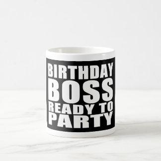 Bosses Birthdays : Birthday Boss Ready to Party Mugs