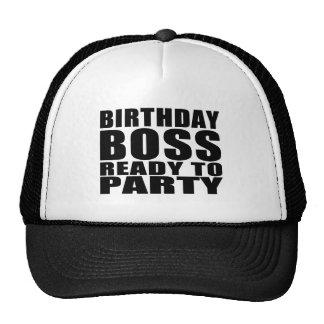 Bosses Birthdays : Birthday Boss Ready to Party Trucker Hat