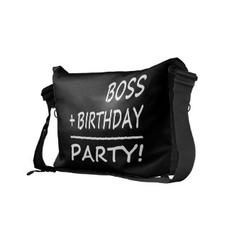 Bosses Birthdays Boss + Birthday Party Courier Bag
