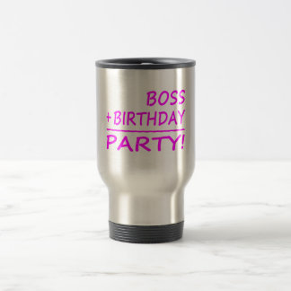 Bosses Birthdays : Boss + Birthday = Party Coffee Mugs