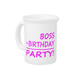 Bosses Birthdays Boss + Birthday Party Beverage Pitcher