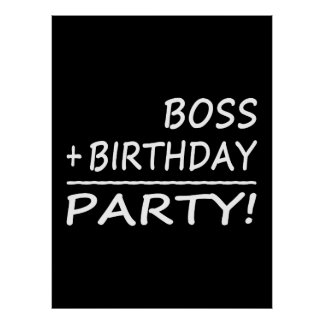 Bosses Birthdays Boss + Birthday Party Posters