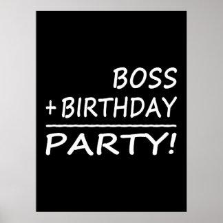 Bosses Birthdays : Boss + Birthday = Party Poster