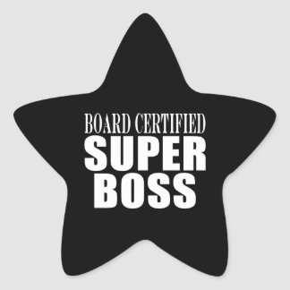 Bosses Office Parties : Board Certified Super Boss Star Sticker