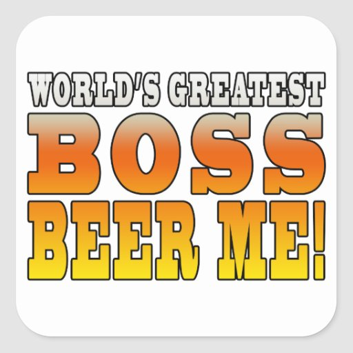 Bosses Office Parties Worlds Greatest Boss Beer Me Sticker