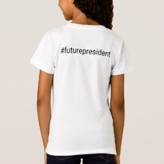 Bossy Front Hashtag Back Future President T-Shirt