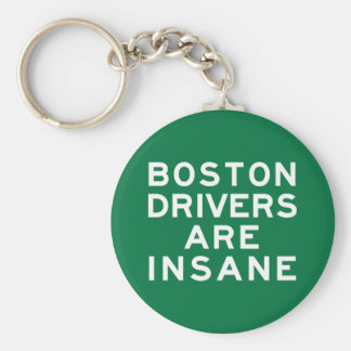 Boston Drivers Are Insane Keychain