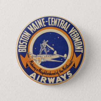 Boston Maine-Central Vermont Airways Logo 2 Inch Round Button