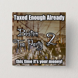 Boston Tea Party 2 2 Inch Square Button