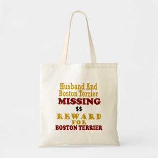 Boston Terrier  & Husband Missing Reward For Bosto Budget Tote Bag