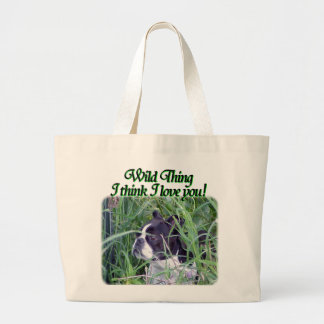Boston Terrier:  Wild Thing Large Tote Bag
