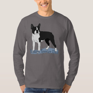 Boston Terriers: Boston Terrier Dog Dad T-Shirt