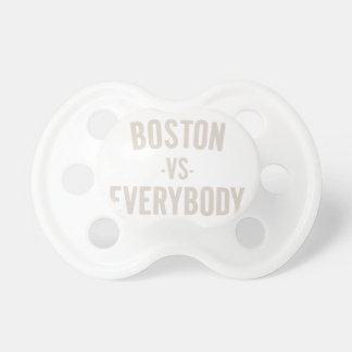 Boston Vs Everybody Pacifier