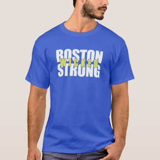 Boston wicked strong tee shirt