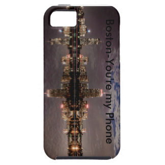 Boston You're my Phone iPhone 5 Cases