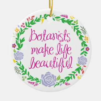 Botanist Ceramic Ornament