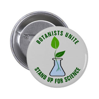 Botanists Unite Stand Up For Science 2 Inch Round Button
