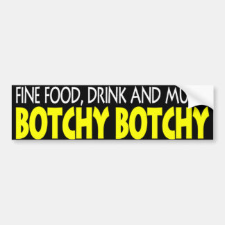 BOTCHY BOTCHY STICKER large Bumper Sticker