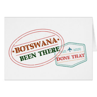 Botswana Been There Done That Card