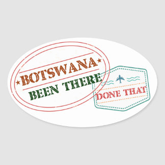 Botswana Been There Done That Oval Sticker