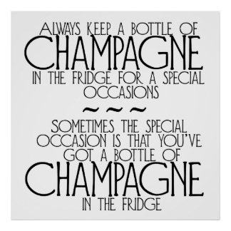 Bottle Of Champagne In The Fridge Phrase Poster