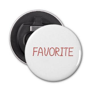 Bottle opener with 'favorite'