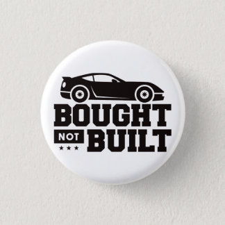Bought Not Built 1 Inch Round Button