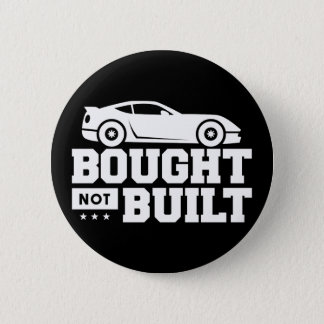 Bought Not Built 2 Inch Round Button