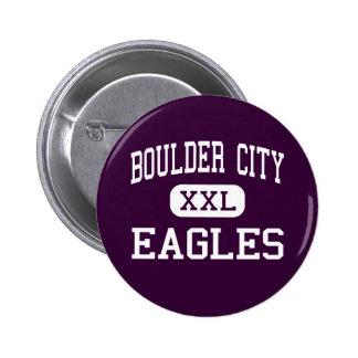 Boulder City - Eagles - High - Boulder City Nevada 2 Inch Round Button