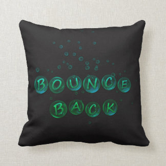 Bounce back. throw pillow