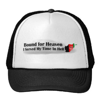 Bound for Heaven - I Served My Time In Hell Trucker Hat