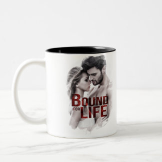Bound for Life Coffee Mug