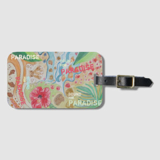 Bound for Paradise Luggage Tag