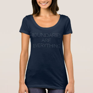 Boundaries are Everything Stay Back Women's T-Shirt